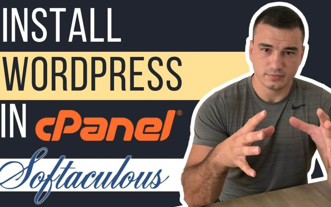 How to Install WordPress in cPanel using Softaculous